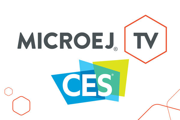 Expand your ecosystem with MicroEJ at CES 2019